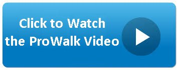 Click for Prowalk Video